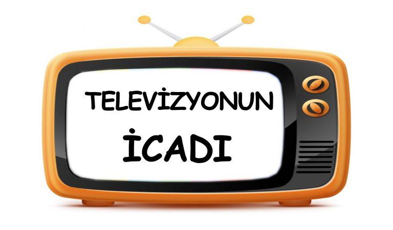 Televizyonun icadı, tarihi ve gelişimi